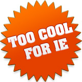 Too Cool for IE